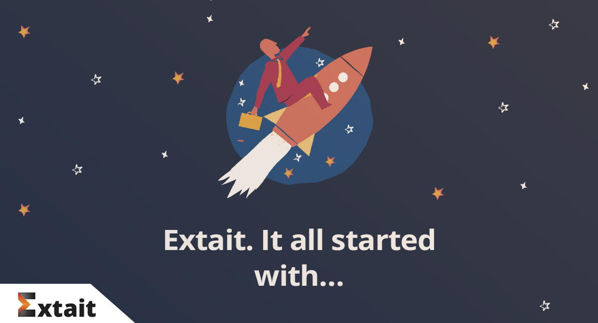Extait. It all started with…