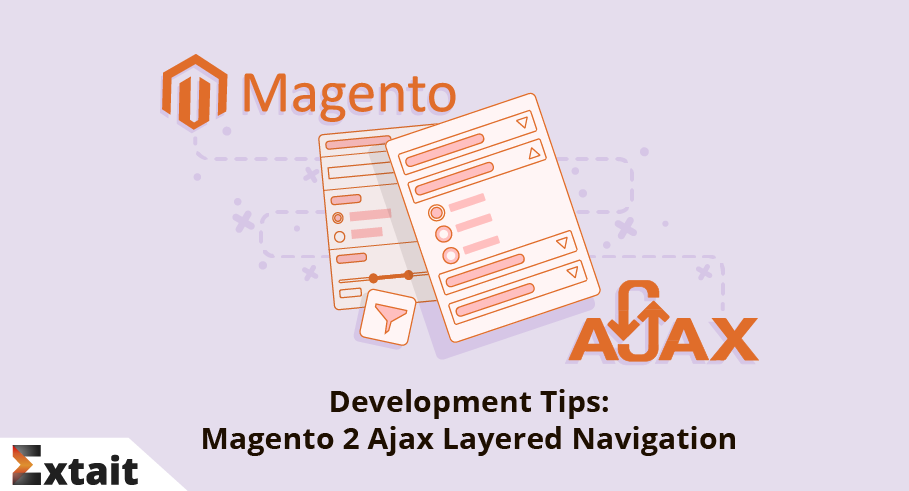 Development Tips: Magento 2 AJAX Layered Navigation