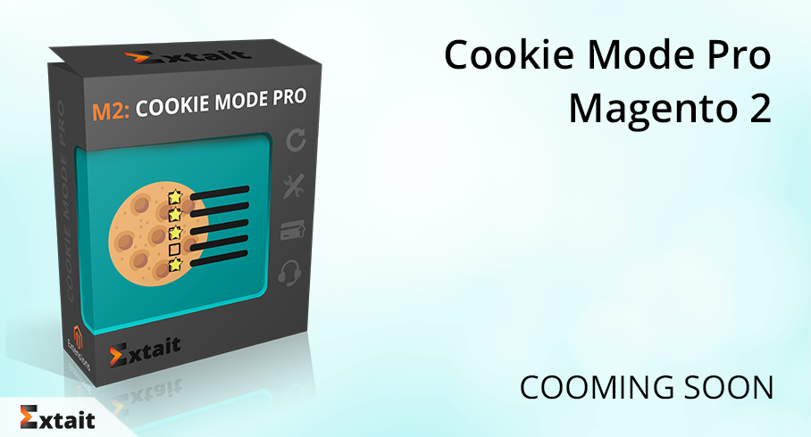 Cookie Mode Pro for Magento 2. Cooming soon