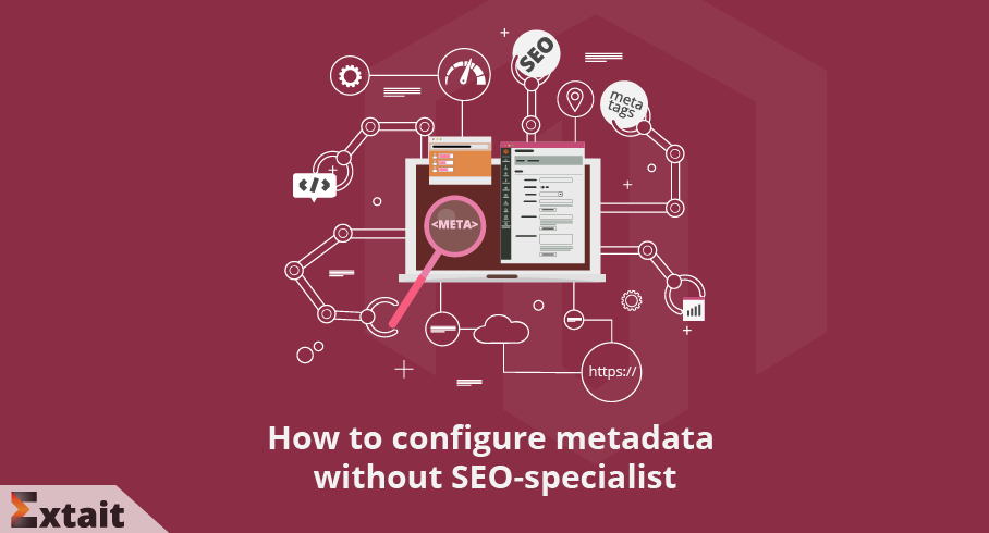 How to Configure Metadata without SEO Specialist
