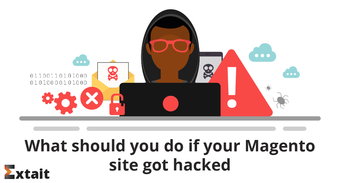 What should you do if your Magento site got hacked