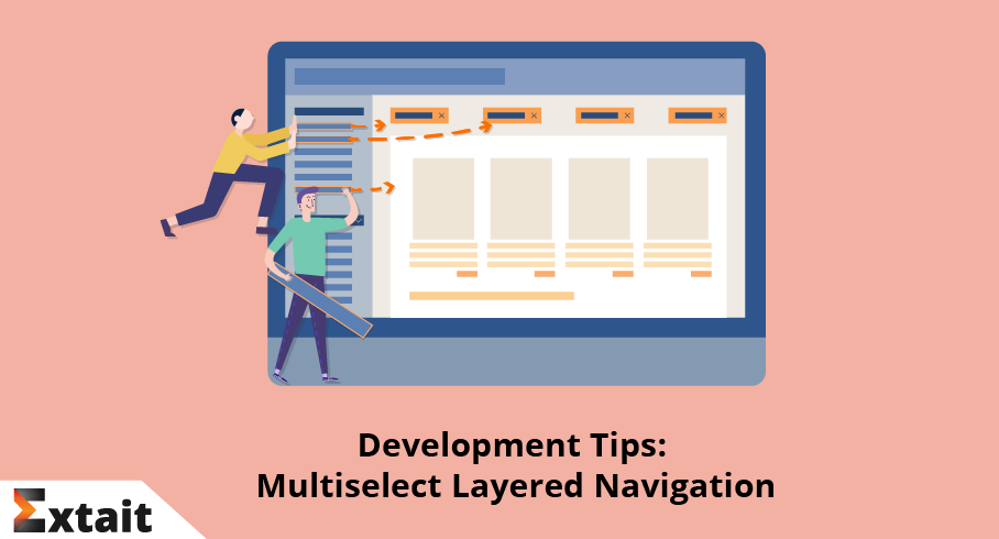 Development Tips: Multiselect Layered Navigation in Magento 2